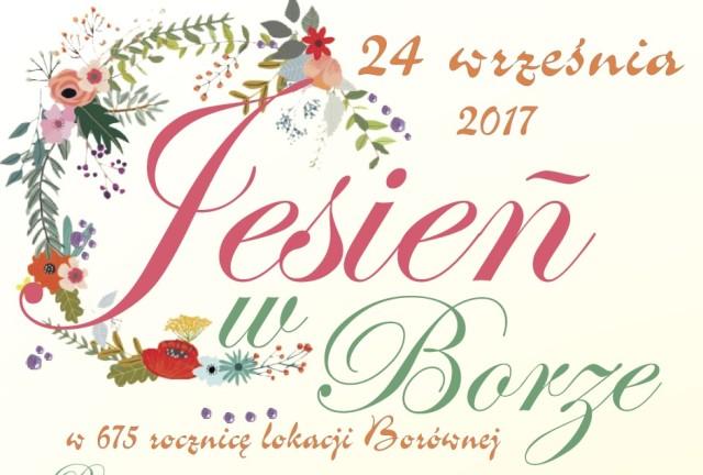 """24 września """"Jesień w Borze"""" z jubileuszem 675-lecia Borównej"""
