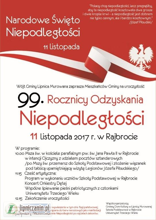 Wójt Gminy Lipnica Murowana zaprasza Mieszkańców Gminy na uroczystość 99 Rocznicy Odzyskania Niepodległości 11 listopada 2017 r. w Rajbrocie.
