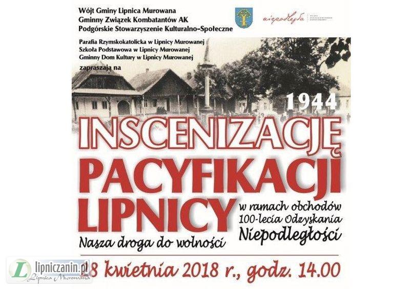 1944 – Inscenizacja Pacyfikacji Lipnicy. 28 kwietnia 2018 r. godz. 14.00
