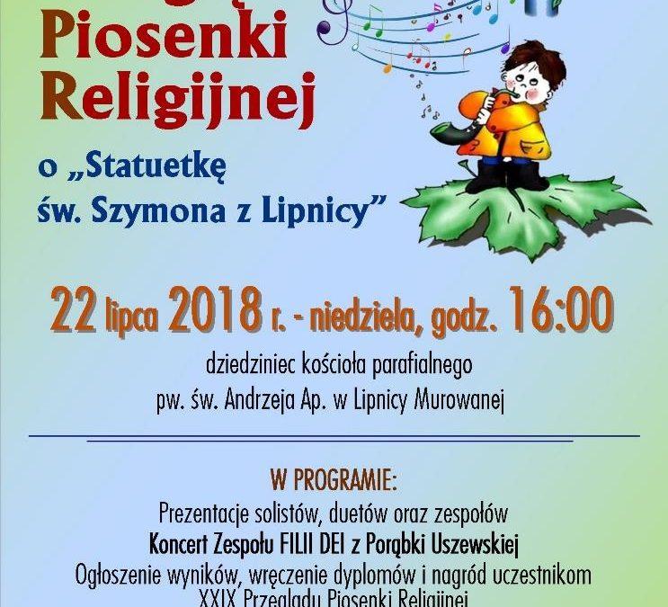 Przegląd Piosenki Religijnej, Lipnica Murowana 22.07.2018 Zapraszamy