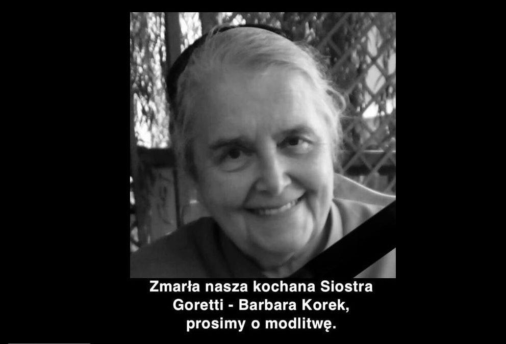Zmarła nasza kochana Siostra Goretti – Barbara Korek, prosimy o modlitwę.